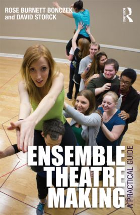 Ensemble Theatre Making: A Practical Guide, 1st Edition (e-Book) book cover