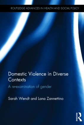Domestic Violence in Diverse Contexts: A Re-examination of Gender, 1st Edition (Hardback) book cover