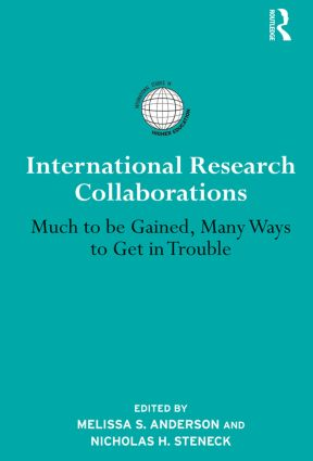 International Research Collaborations: Much to be Gained, Many Ways to Get in Trouble (Paperback) book cover