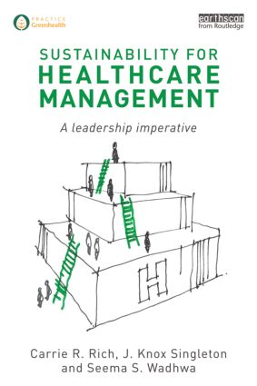 Sustainability for Healthcare Management: A Leadership Imperative (Paperback) book cover