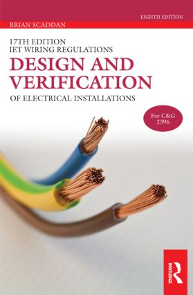 IET Wiring Regulations: Design and Verification of Electrical Installations