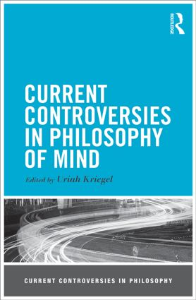 Current Controversies in Philosophy of Mind book cover
