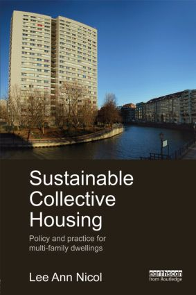 Sustainable Collective Housing: Policy and Practice for Multi-family Dwellings (Hardback) book cover
