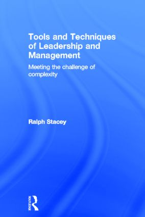 Tools and Techniques of Leadership and Management: Meeting the Challenge of Complexity, 1st Edition (Hardback) book cover