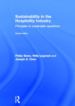 Sustainability in the Hospitality Industry 2nd Ed: Principles of Sustainable Operations, 1st Edition (Hardback) book cover