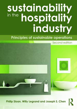 Sustainability in the Hospitality Industry 2nd Ed (Paperback) book cover