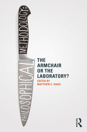 Philosophical Methodology: The Armchair or the Laboratory? (Paperback) book cover