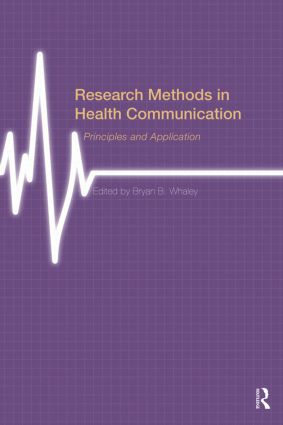 Research Methods in Health Communication: Principles and Application book cover