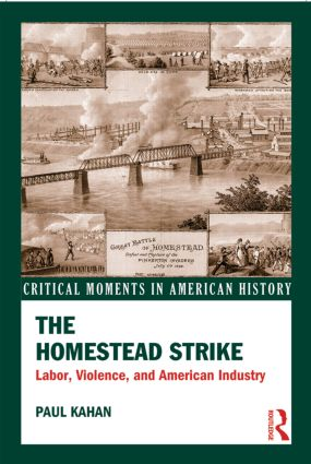 The Homestead Strike: Labor, Violence, and American Industry book cover