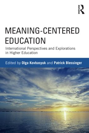 Meaning-Centered Education: International Perspectives and Explorations in Higher Education (Paperback) book cover