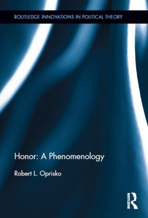 Honor: A Phenomenology (Hardback) book cover