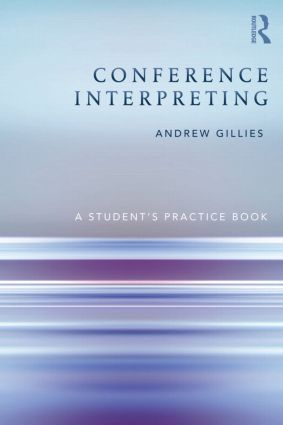 Conference Interpreting: A Student's Practice Book (Paperback) book cover