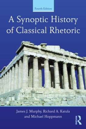 A Synoptic History of Classical Rhetoric: 4th Edition (Paperback) book cover