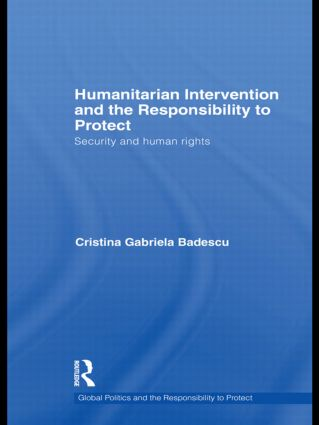 Humanitarian Intervention and the Responsibility to Protect: Security and Human Rights book cover