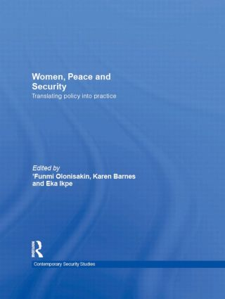 Women, Peace and Security: Translating Policy into Practice book cover
