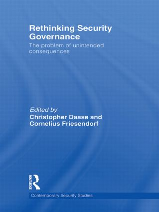 Rethinking Security Governance: The Problem of Unintended Consequences book cover