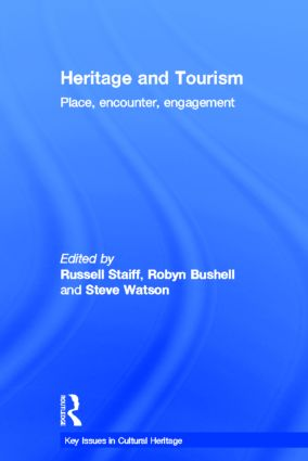 Heritage and Tourism: Place, Encounter, Engagement book cover