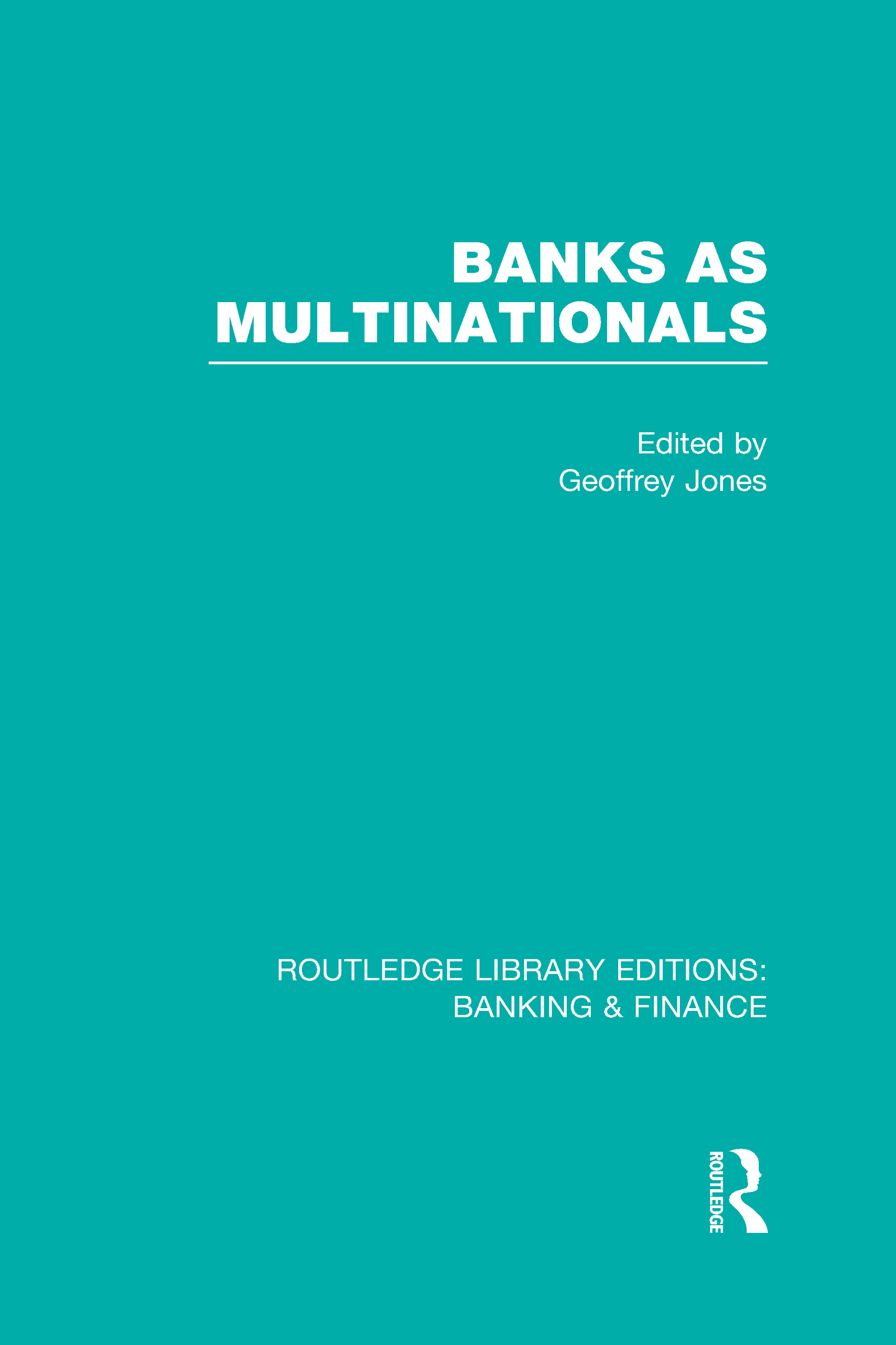 Banks as Multinationals (RLE Banking & Finance) (Hardback) book cover