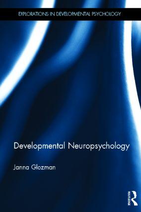Developmental Neuropsychology (Hardback) book cover