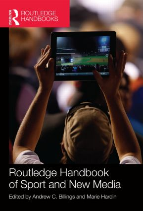 Routledge Handbook of Sport and New Media (Hardback) book cover