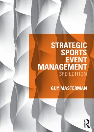 Strategic Sports Event Management: Third edition book cover