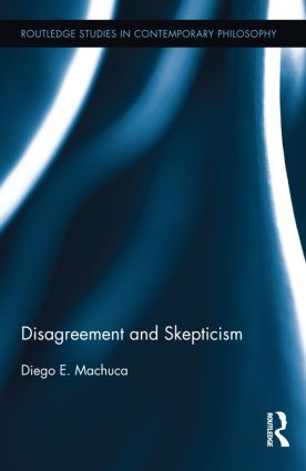 Disagreement and Skepticism (Hardback) book cover