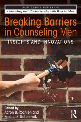 Breaking Barriers in Counseling Men: Insights and Innovations (Paperback) book cover