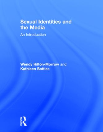 Sexual Identities and the Media: An Introduction, 1st Edition (Hardback) book cover