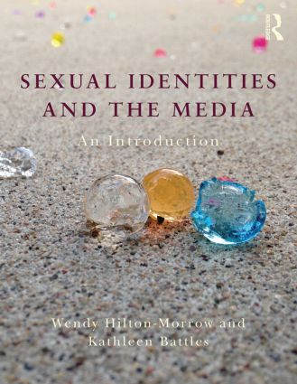 Sexual Identities and the Media: An Introduction (Paperback) book cover