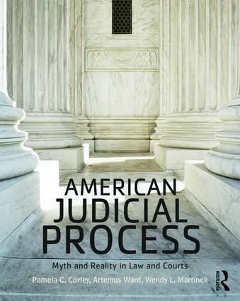 American Judicial Process: Myth and Reality in Law and Courts (Paperback) book cover