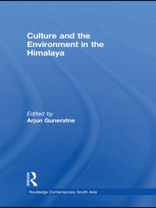 Culture and the Environment in the Himalaya (Hardback) book cover
