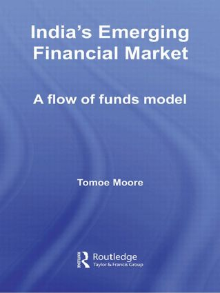 India's Emerging Financial Market: A Flow of Funds Model (Paperback) book cover