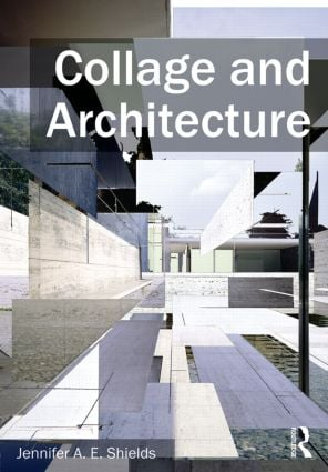 Collage and Architecture (Paperback) book cover
