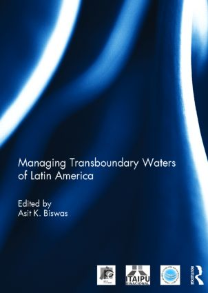 Managing Transboundary Waters of Latin America: 1st Edition (Paperback) book cover