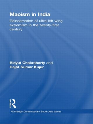 Maoism in India: Reincarnation of Ultra-Left Wing Extremism in the Twenty-First Century (Paperback) book cover