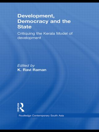 Development, Democracy and the State: Critiquing the Kerala Model of Development (Paperback) book cover
