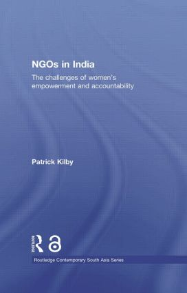 NGOs in India: The challenges of women's empowerment and accountability (Paperback) book cover