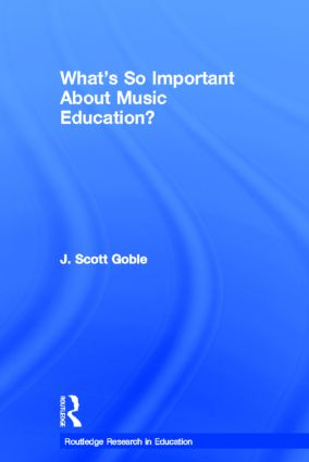 What's So Important About Music Education? (Paperback) book cover