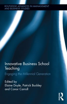 Innovative Business School Teaching: Engaging the Millennial Generation (Hardback) book cover