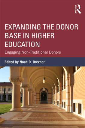 Expanding the Donor Base in Higher Education: Engaging Non-Traditional Donors (Paperback) book cover