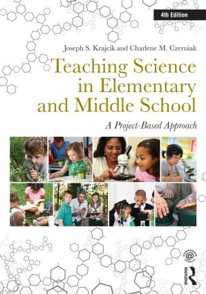 Teaching Science in Elementary and Middle School: A Project-Based Approach, 4th Edition (Paperback) book cover