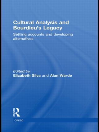 Cultural Analysis and Bourdieu's Legacy: Settling Accounts and Developing Alternatives (Paperback) book cover