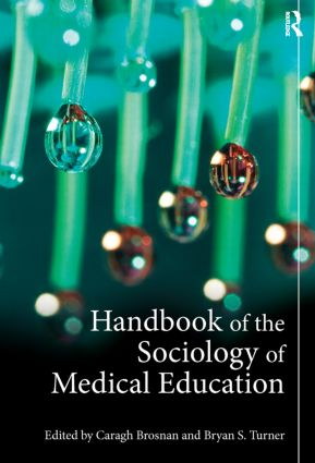 Handbook of the Sociology of Medical Education (Paperback) book cover
