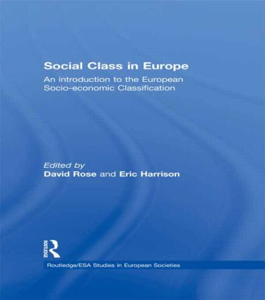 Social Class in Europe: An introduction to the European Socio-economic Classification (Paperback) book cover