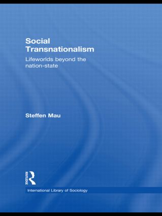 Social Transnationalism: Lifeworlds Beyond The Nation-State (Paperback) book cover