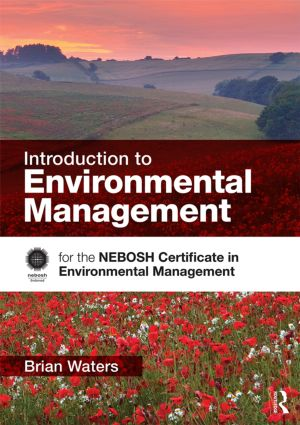 Introduction to Environmental Management: for the NEBOSH Certificate in Environmental Management book cover