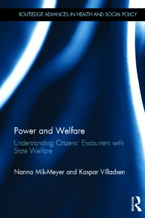 Power and Welfare: Understanding Citizens' Encounters with State Welfare (Hardback) book cover