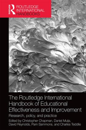 The Routledge International Handbook of Educational Effectiveness and Improvement: Research, policy, and practice (Hardback) book cover
