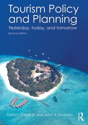 Tourism Policy and Planning: Yesterday, Today, and Tomorrow (Paperback) book cover
