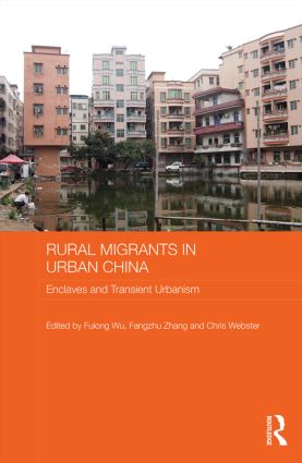 Rural Migrants in Urban China: Enclaves and Transient Urbanism (Hardback) book cover